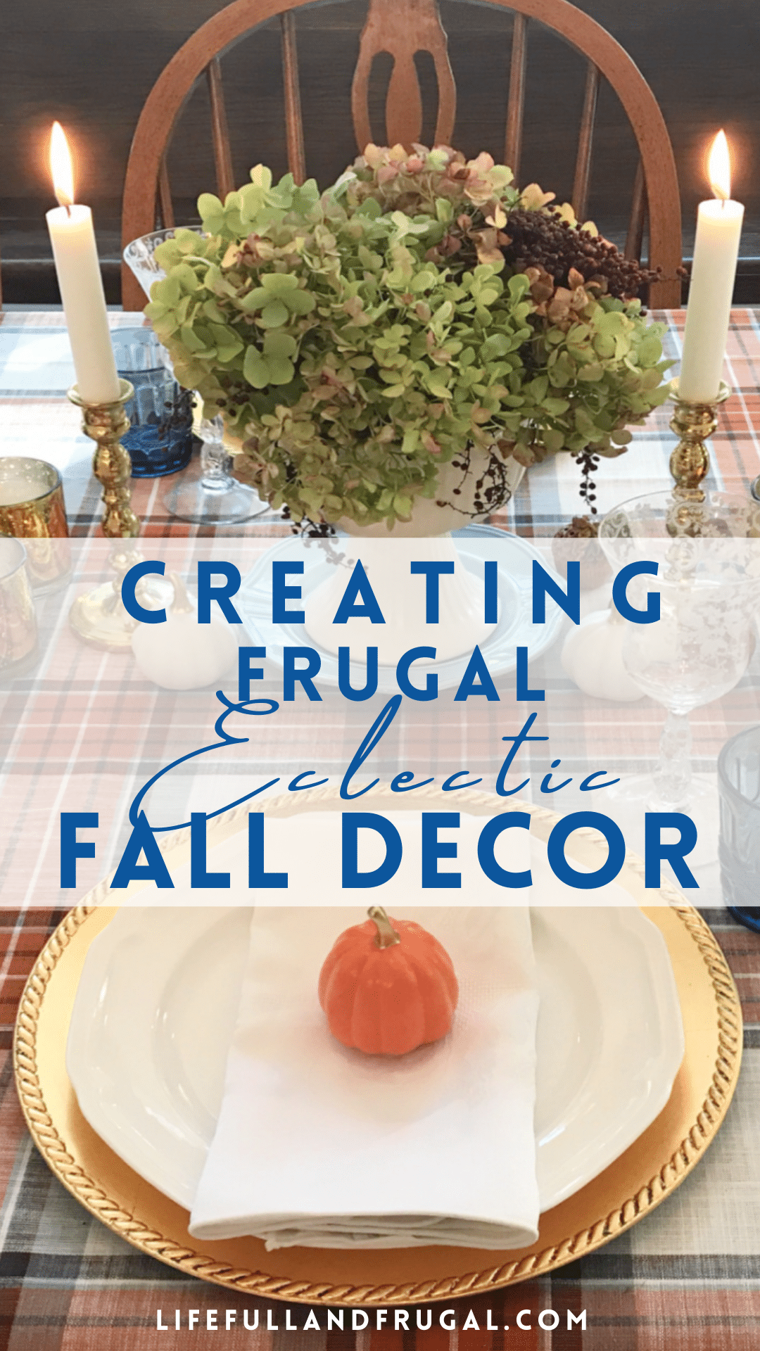 Creating Frugal Eclectic Fall Decor - Life Full and Frugal - fall themed table decor