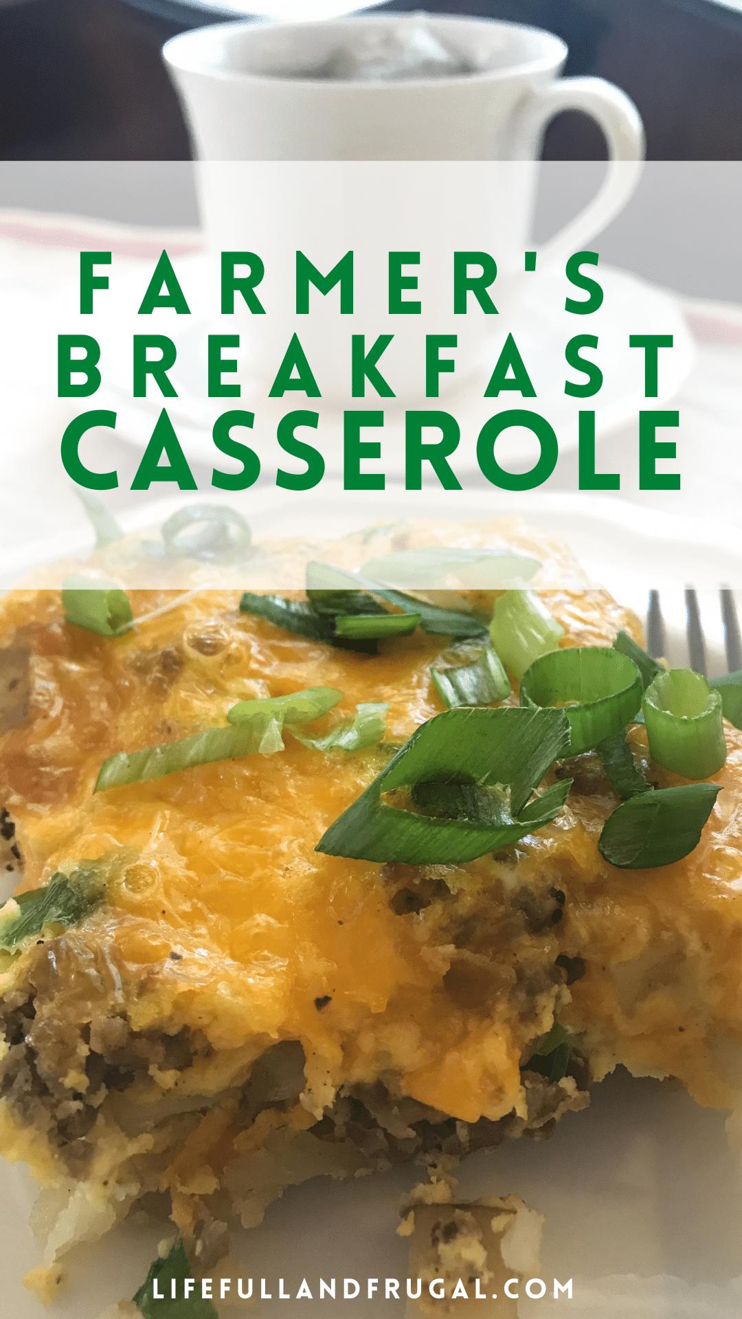 Farmer's Breakfast Casserole - Life Full and Frugal