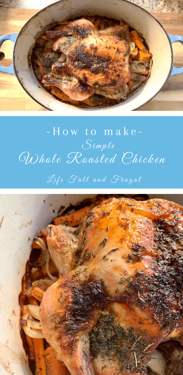 whole roasted chicken pinterest life full and frugal